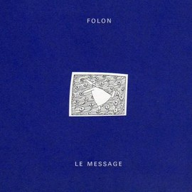 Folon - LE MESSAGE, 2nd Press, Limited 5775 copies