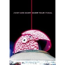 JUDY AND MARY - Judy And MARY/WARP TOUR FINAL[トールケース]
