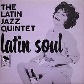 The Latin Jazz Quintet - Latin Soul (Vinyl, LP)