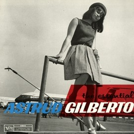 Astrud Gilberto - THE ESSENTIAL ASTRUD GILBERTO