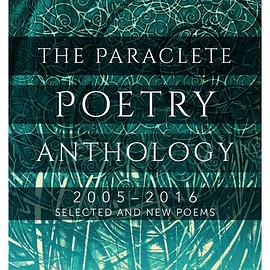 Mark S. Burrows, editor, Foreword by Jon M. Sweeney - The Paraclete Poetry Anthology