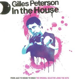 Gilles Peterson - In The House (2xCD, Mixed + CD, Comp)