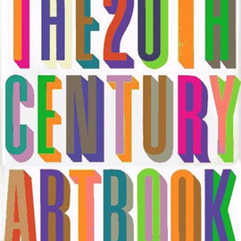 Editors of Phaidon Press - The 20th Century Art Book