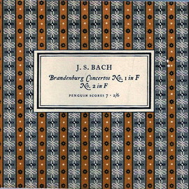 Penguin Scores 7 - J.S.BACH Brandenburg concertos No.1 in F No.2 in F, Designed by Jan Tschichold