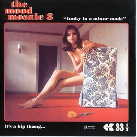 Various Artists - The Mood Mosaic, Vol. 8: Funky in a Minor Mode