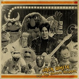 "JACK WHITE & THE ELECTRIC MAYHEM (THE MUPPETS) - YOU ARE THE SUNSHINE OF MY LIFE (STEVIE WONDER COVER) (7"")"