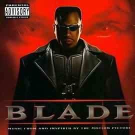 Blade: Music From And Inspired By The Motion Picture