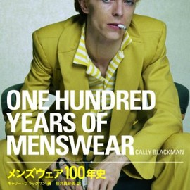 Cally Blackman - ONE HUNDRED YEARS OF MENSWEAR (P-Vine Books)