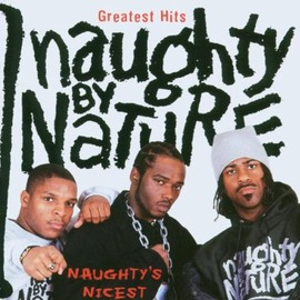 Naughty By Nature - Greatest Hits: Naughty's Nicest
