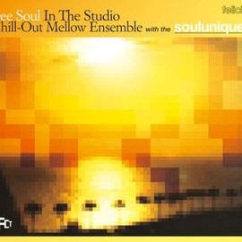 Various Artists - FREE SOUL IN THE STUDIO~Chill-Out Mellow Ensemble