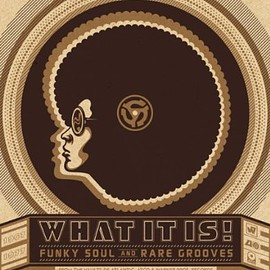 Various Artists - What It Is: Funky Soul & Rare Grooves Box set, CD, Original recording remastered, Import