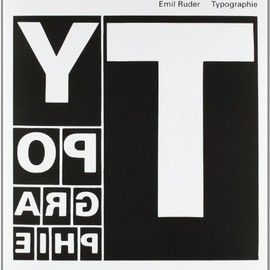 Emil Ruder - Typographie: A Manual of Design