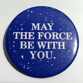 """STAR WARS - Original """"May The Force Be With You"""" Pinback Button (1977)"""