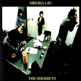 The Sherbets - Siberia Gig
