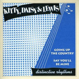 Kitty Daisy & Lewis - Going Up the Country [7 inch Analog]