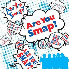 SMAP - Are You SMAP?