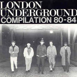 LONDON UNDERGROUND - COMPILATION 80-84 (On-U sound)