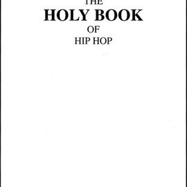 Black Glove Publishing, Ltd. - THE HOLY BOOK OF HIP HOP