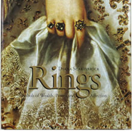 Diana Scarisbrick - Rings: Symbols of Wealth, Power and Affection 指輪:権力と愛、富の象徴