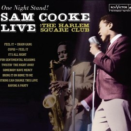 Sam Cooke - One Night Stand: Live at the Harlem Square Club 63