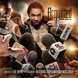 Gunplay x Evil Empire - Acquitted