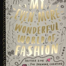 Nina Chakrabarti - My Even More Wonderful World of Fashion