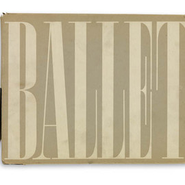 "Alexey Brodovitch - ""Ballet"", Text by Edwin Denby, Signed"