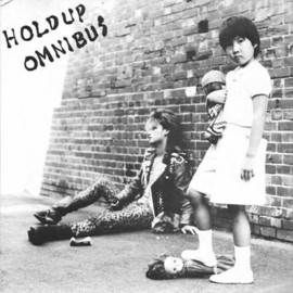 Various Artists, Systematic Death, Gastunk - Hold Up Omnibus