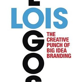 George Lois - Lois Logos: The Creative Punch of Big Idea Branding