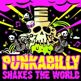 V.A. - Punkabilly Shakes The World