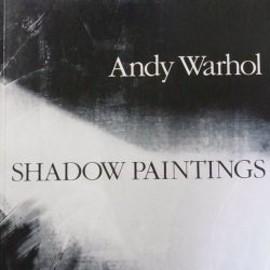 ANDY WARHOL - SHADOW PAINTINGS