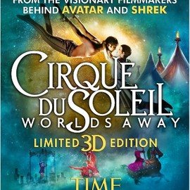 James Cameron, Andrew Adamson - Cirque Du Soleil - Worlds Away (Blu-ray 3D)