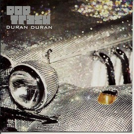 Duran Duran - Pop Trash