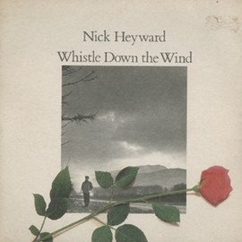 "Nick Heyward - WHISTLE DOWN THE WIND (7"")"