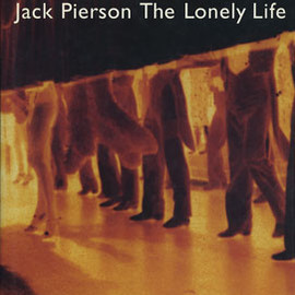 Jack Pierson - The Lonely Life