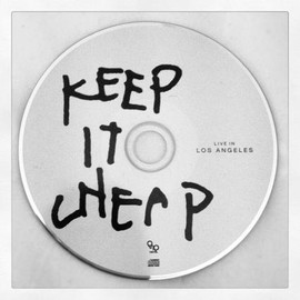 Eric D. / Justin V. - KEEP IT CHEAP / LIVE IN LOS ANGELS