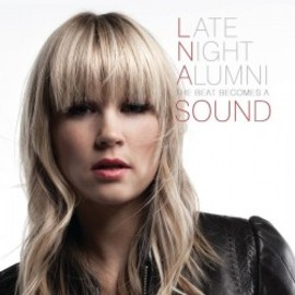 Late Night Alumni - 'The Beat Becomes A Sound'