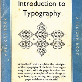 Oliver Simon - Introduction to Typography by Pelican Book