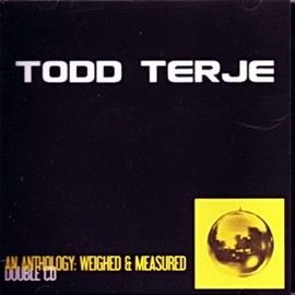Todd Terje - An Anthology: Weighed & Measured