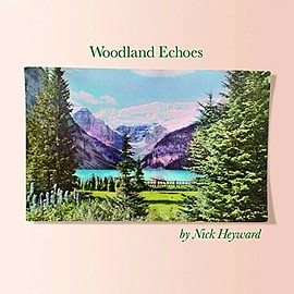 Nick Heyward - Woodland Echoes
