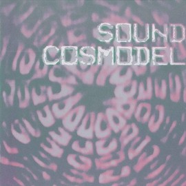 Various Artists - 音の宇宙模型 -Sound Cosmodel-