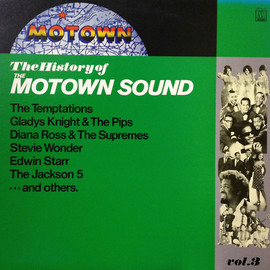 Various Artists - The History of The Motown Sound Vol.3