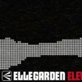 Ellegarden - ELEVEN FIRE CRACKERS