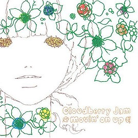 Cloudberry Jam - movin'on up