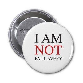 I am not Paul Avery Buttons