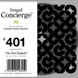 "Sound Concierge #501""Blanket""selected and Mixed by Fantastic Plastic Machine for your cold body and soul"
