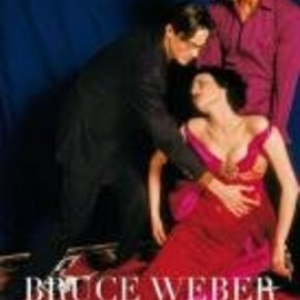 bruce weber - Blood Sweat And Tears: Or How I Stopped Worrying And Learned to Love Fashion