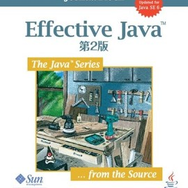Joshua Bloch - Effective Java 第2版 (The Java Series)