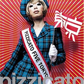 PIZZICATO FIVE - pizzicato five we love you
