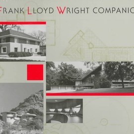 William Allin Storrer - A Frank Lloyd Wright Companion